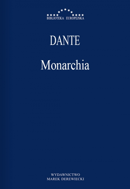 Dante - Monarchia